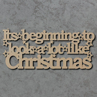 Its Beginning To Look Alot Like Christmas Sign - Wooden Laser Cut mdf Craftshape