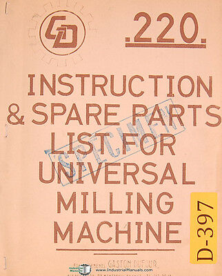 Dufour Gaston No. 220, Universal Milling Mahcine, Instructions and Parts Manual