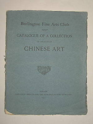 Catalogue of a Collection Objects of Chinese Art Burlington Fine Arts Club 1915