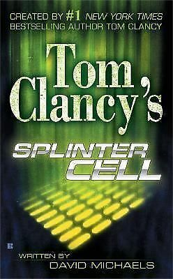 Splinter Cell 1 by David Michaels and Tom Clancy (2004, Paperback)