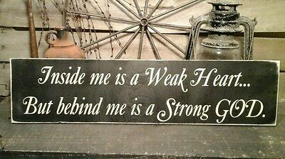 Primitive Country handmade inside me is a weak heart Home  Decor