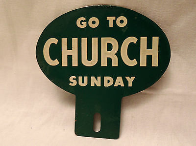 Vintage Original Go to Church Sunday Metal License Plate Topper Sign
