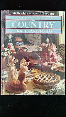 B152- TREASURY OF COUNTRY CRAFTS AND FOODS BETTER HOMES & GARDENS 1983
