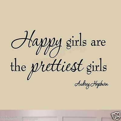 Audrey Hepburn Quotes Happy Girls Are the Prettiest Girls Vinyl Wall Art Decal