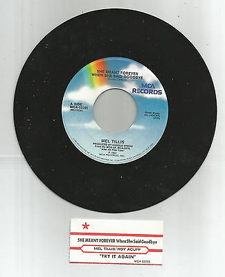 """MEL TILLIS """"She Meant Forever / Try It Again"""" MCA Records 45Rpm & Title Strip"""