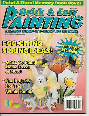 QUICK & EASY PAINTING MAGAZINE  SPRING 1998 LEARN STEP BT STEP IN STYLE