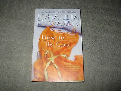 How to Be Cool by Johanna Edwards (2008, Paperback)