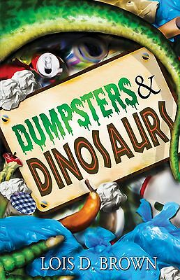 Dumpsters and Dinosaurs Paperback Fiction- Great Book for Fossil Lovers age 7-13