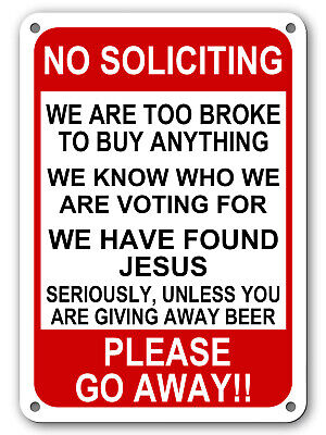 """No Soliciting Funny Sign Go Away Front Door Novelty Humor Gift Signs 10""""x 14"""""""