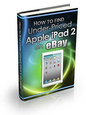Find Under-Priced Apple iPad 2 on eBay Expert Training