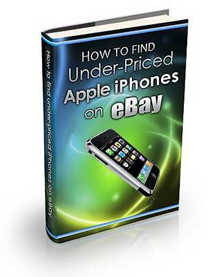 Find Under-Priced Apple iPhones on eBay Expert Training