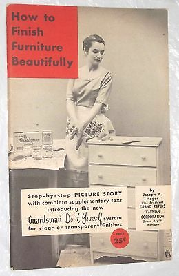 1955 Guardsman 48 Pg How To Finish Furniture Beautifully Booklet by Joseph Hager