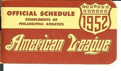 1952 OFFICIAL  AMERICAN LEAGUE SCHEDULE - Compliments of the Philadelphia Athlet