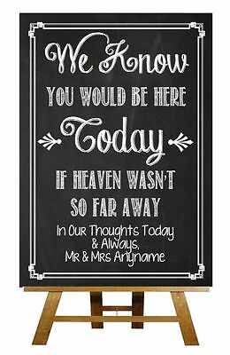 Chalkboard We Know You Would Be Here Missing Heaven Vintage Wedding Sign