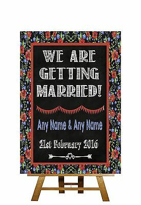 Floral Chalk Board Style We Are Getting Married Personalised Wedding Sign