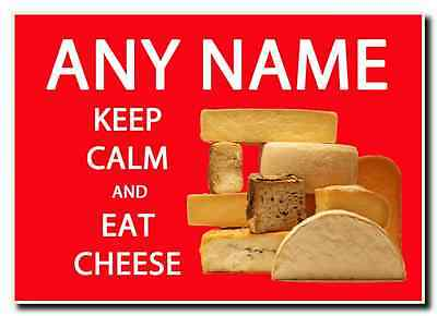 Keep Calm And Eat Cheese Personalised Jumbo Magnet