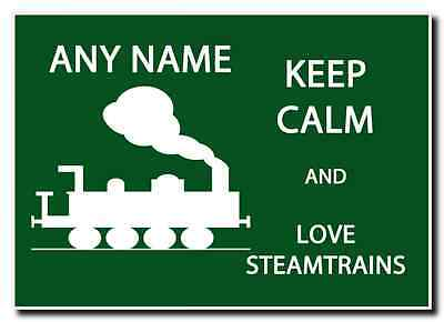 Keep Calm And Love Steam trains Personalised Jumbo Magnet