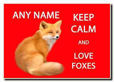 Keep Calm And Love Foxes Personalised Jumbo Magnet