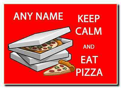 Keep Calm And Eat Pizza Personalised Jumbo Magnet