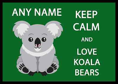 Keep Calm And Love Koala Bears Personalised Dinner Table Placemat