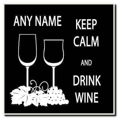 Keep Calm And Drink Wine Personalised Drinks Mat Coaster