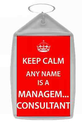 Management Consultant Personalised Keep Calm Keyring