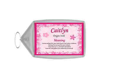 Caitlyn Personalised Name Meaning Keyring