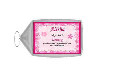 Aiesha Personalised Name Meaning Keyring