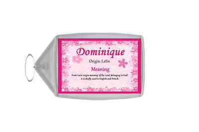 Dominique Personalised Name Meaning Keyring