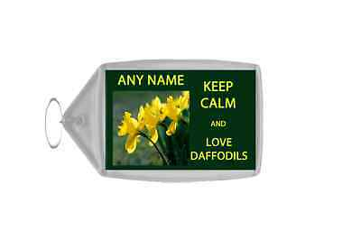 Keep Calm And Love Daffodils Personalised Large Keyring