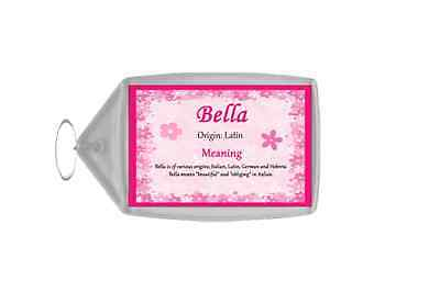 Bella Personalised Name Meaning Keyring