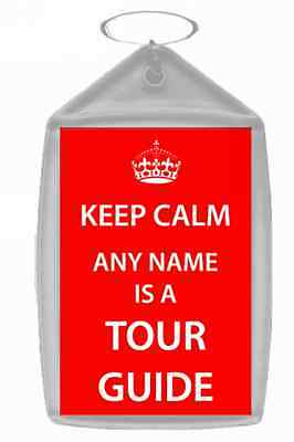 Tour Guide Personalised Keep Calm Keyring