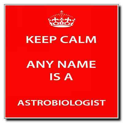 Astrobiologist Personalised Keep Calm Coaster