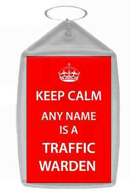 Traffic Warden Personalised Keep Calm Keyring
