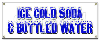ICE COLD SODA & BOTTLED WATER BANNER SIGN iced fountain drinks pop h2o