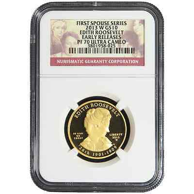 2013-W Proof $10 Gold First Spouse Edith Roosevelt NGC PF70UC Early Releases