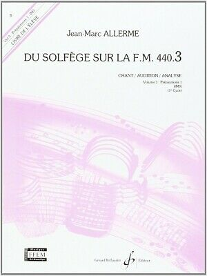 Du Solfege Sur la FM 440.3 - Chant/Audition/Analyse - Eleve - JM Allerme