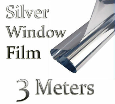 3m x 50cm SILVER CAR VAN HOME WINDOW FILM TINTING SHADE KIT MIRROR EFFECT NEW