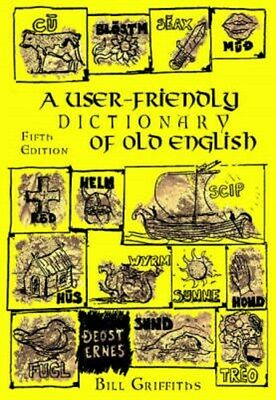 User-friendly Dictionary of Old English and Reader 9781872883854, Paperback, NEW