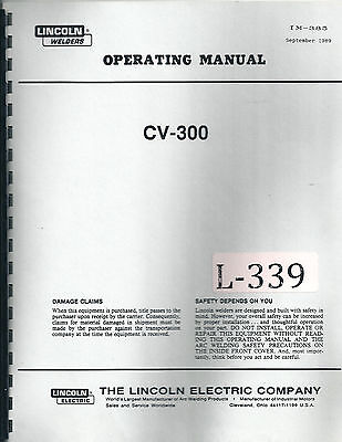 LIncoln CV-300, Arc Welding Operations Wiring and Parts Manual 1989