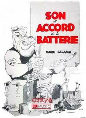 Partition pour batterie - Marc Salama - Son et Accord de la Batterie