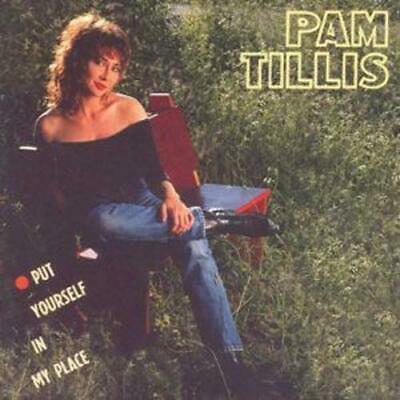 Pam Tillis : Put Yourself In My Place CD (1999)