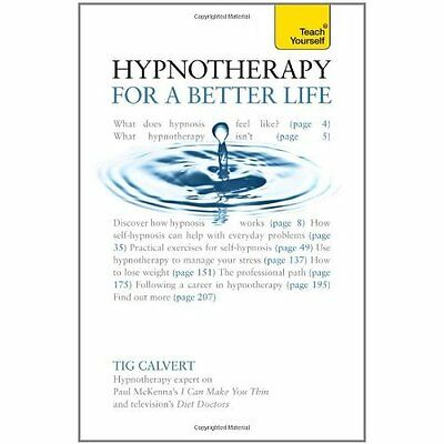 Hypnotherapy for Better Life Teach Yourself Calvert Books Paperba. 9781444137262