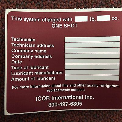 "ONE SHOT, R422C, ICOR, Refrigerant  Label, White & Cranberry, 3-1/2"" x 3"""