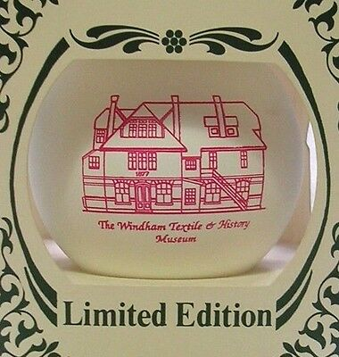 WINDHAM CONNECTICUT TEXTILE HISTORY MUSEUM ORNAMENT 2nd IN SERIES VINTAGE 89 NIB
