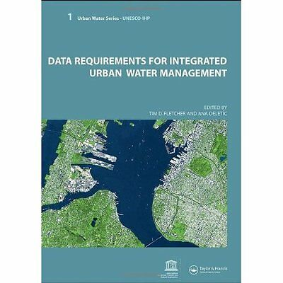 Data Requirements for Integrated Urban Water Management Fletcher . 9780415453455
