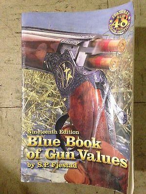 Blue Book of Gun Value Nineteenth Edition by S.P.Fjestad