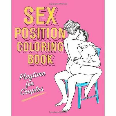Sex Position Coloring Book Editors of Hollan Publishing Ulysses P. 9781612432403