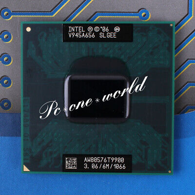 100% OK SLGEE Intel Core 2 Duo T9900 3.06 GHz Dual-Core Laptop Processor CPU