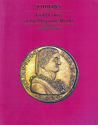SOTHEBY'S Gold Coins of the Hispanic World Auction Cataloge Geneva 18th May 1990